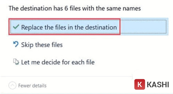 """Chọn """"Replace the files in the destination"""""""